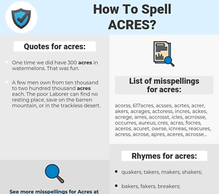acres, spellcheck acres, how to spell acres, how do you spell acres, correct spelling for acres