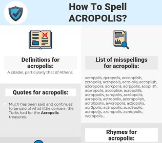 acropolis, spellcheck acropolis, how to spell acropolis, how do you spell acropolis, correct spelling for acropolis
