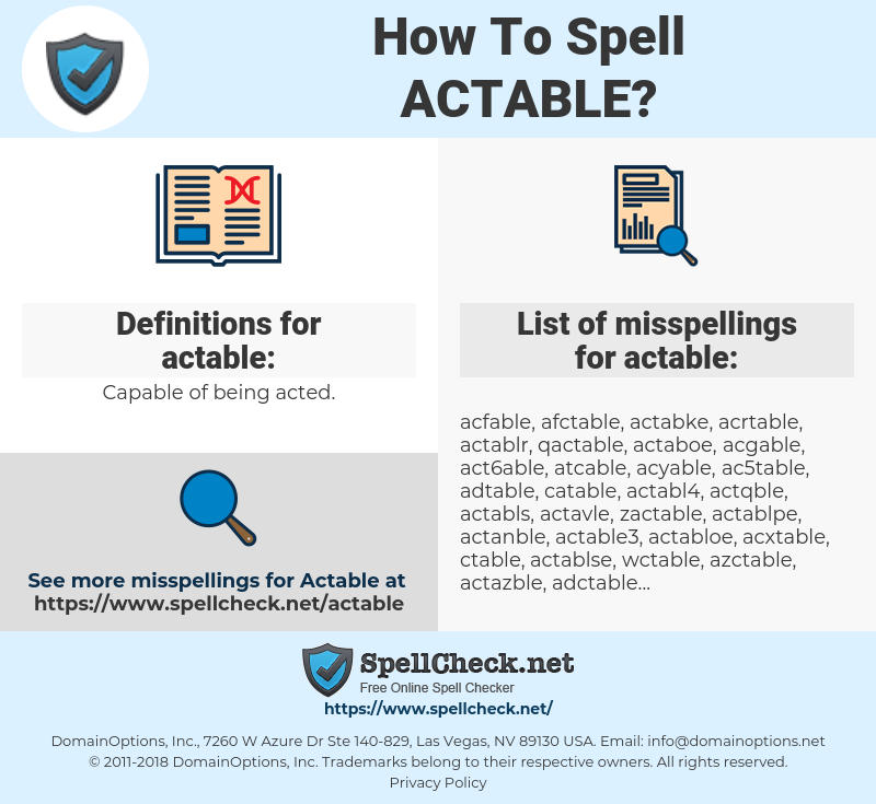actable, spellcheck actable, how to spell actable, how do you spell actable, correct spelling for actable
