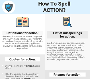 action, spellcheck action, how to spell action, how do you spell action, correct spelling for action