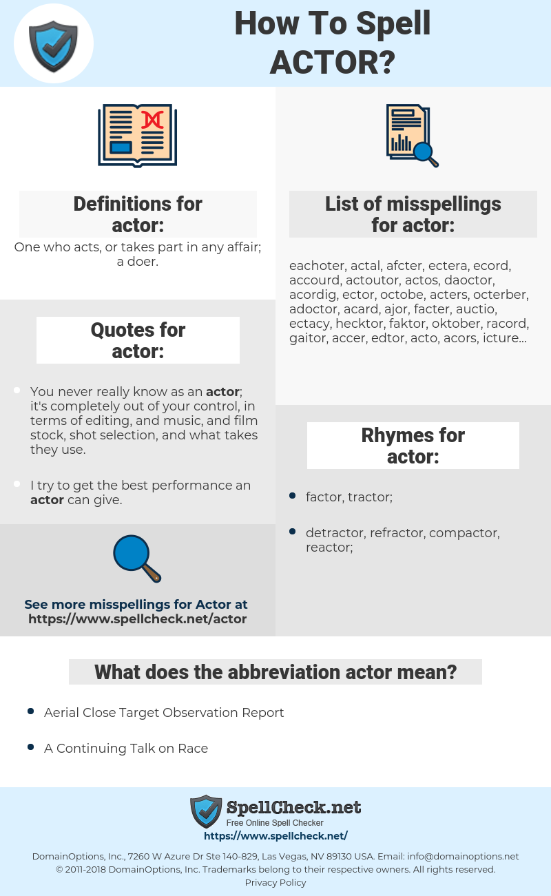 actor, spellcheck actor, how to spell actor, how do you spell actor, correct spelling for actor