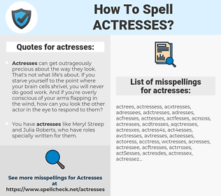 actresses, spellcheck actresses, how to spell actresses, how do you spell actresses, correct spelling for actresses