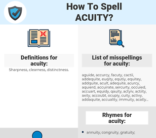 acuity, spellcheck acuity, how to spell acuity, how do you spell acuity, correct spelling for acuity