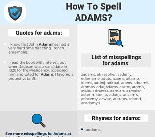 adams, spellcheck adams, how to spell adams, how do you spell adams, correct spelling for adams
