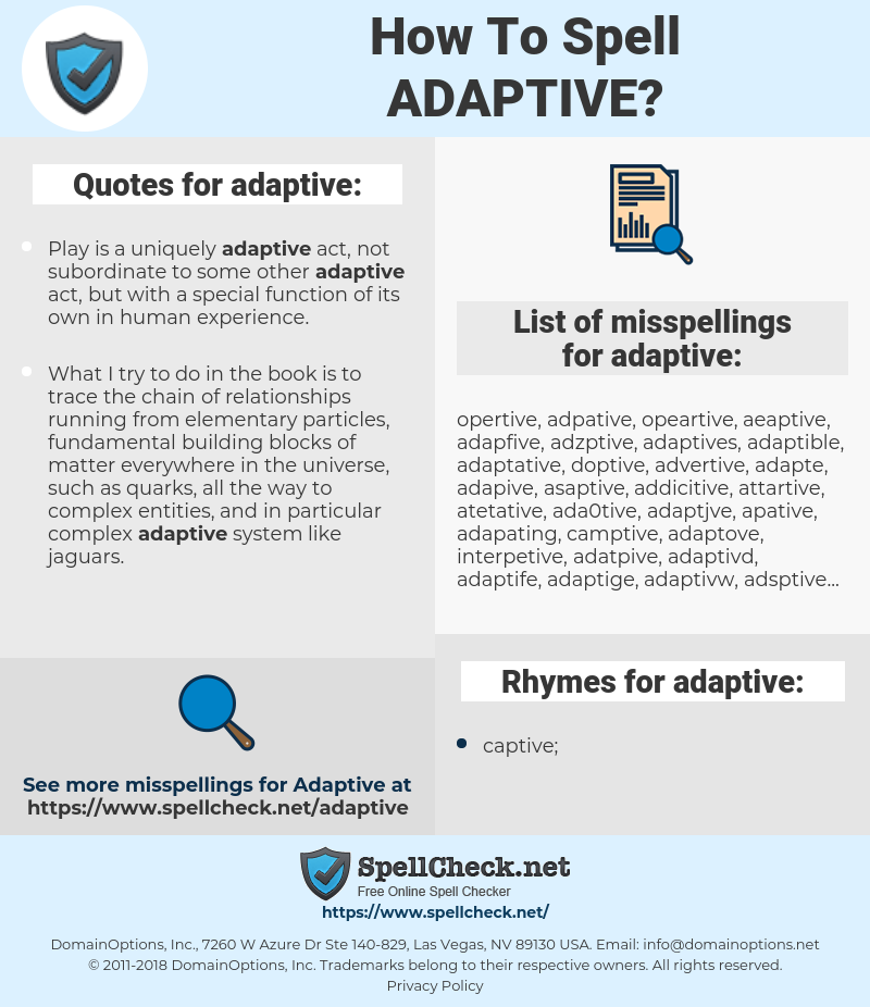 adaptive, spellcheck adaptive, how to spell adaptive, how do you spell adaptive, correct spelling for adaptive