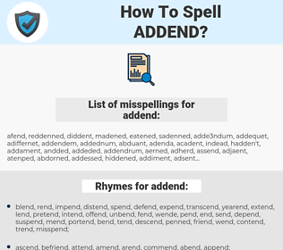addend, spellcheck addend, how to spell addend, how do you spell addend, correct spelling for addend