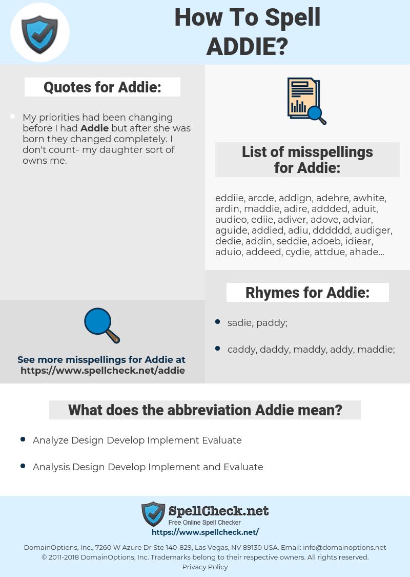 Addie, spellcheck Addie, how to spell Addie, how do you spell Addie, correct spelling for Addie