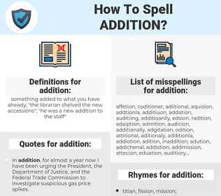 addition, spellcheck addition, how to spell addition, how do you spell addition, correct spelling for addition