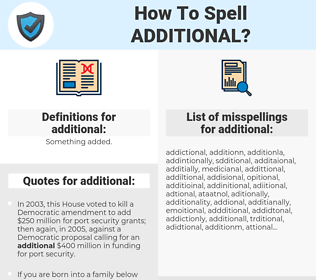 additional, spellcheck additional, how to spell additional, how do you spell additional, correct spelling for additional