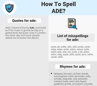 ade, spellcheck ade, how to spell ade, how do you spell ade, correct spelling for ade