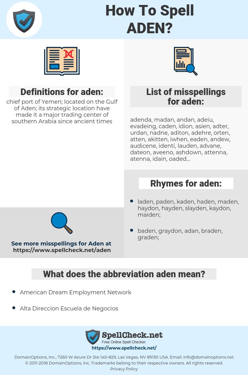 aden, spellcheck aden, how to spell aden, how do you spell aden, correct spelling for aden