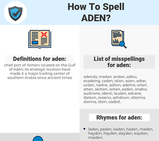 aden, spellcheck aden, how to spell aden, how do you spell aden, correct spelling for aden