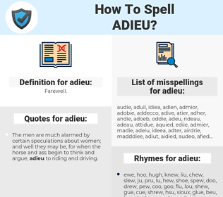 adieu, spellcheck adieu, how to spell adieu, how do you spell adieu, correct spelling for adieu