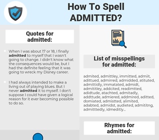 admitted, spellcheck admitted, how to spell admitted, how do you spell admitted, correct spelling for admitted
