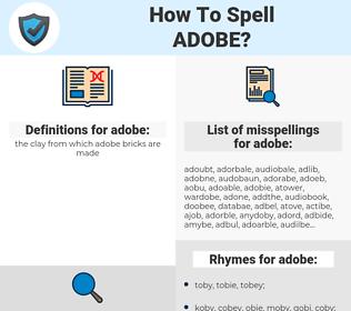 adobe, spellcheck adobe, how to spell adobe, how do you spell adobe, correct spelling for adobe