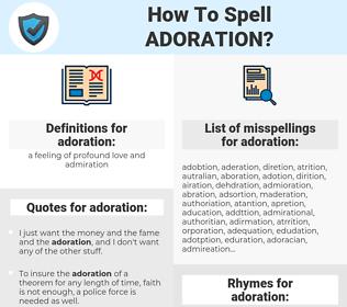 adoration, spellcheck adoration, how to spell adoration, how do you spell adoration, correct spelling for adoration