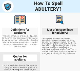 adultery, spellcheck adultery, how to spell adultery, how do you spell adultery, correct spelling for adultery