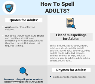 Adults, spellcheck Adults, how to spell Adults, how do you spell Adults, correct spelling for Adults
