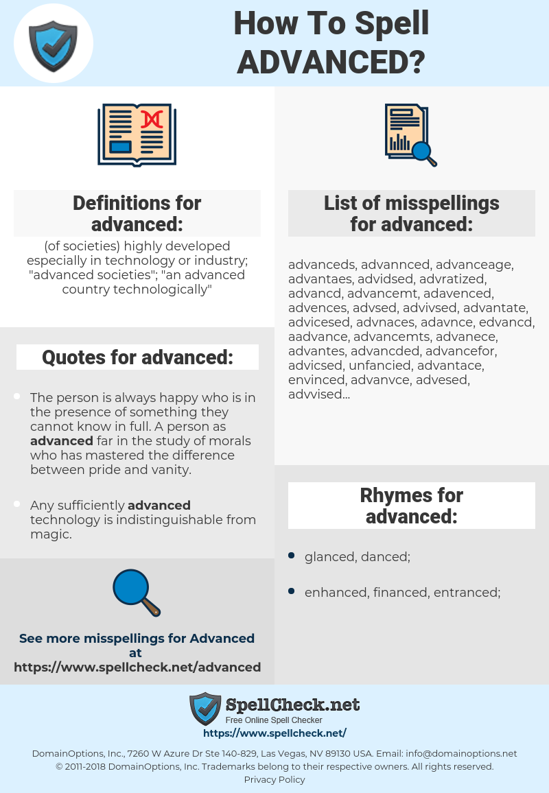 advanced, spellcheck advanced, how to spell advanced, how do you spell advanced, correct spelling for advanced