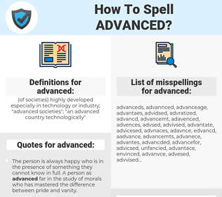 advanced, spellcheck advanced, how to spell advanced, how do you spell advanced, correct spelling for advanced