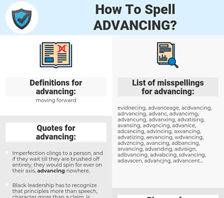 advancing, spellcheck advancing, how to spell advancing, how do you spell advancing, correct spelling for advancing