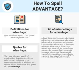 advantage, spellcheck advantage, how to spell advantage, how do you spell advantage, correct spelling for advantage