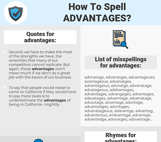 advantages, spellcheck advantages, how to spell advantages, how do you spell advantages, correct spelling for advantages