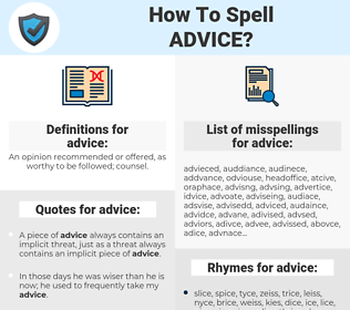 advice, spellcheck advice, how to spell advice, how do you spell advice, correct spelling for advice