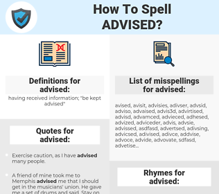 advised, spellcheck advised, how to spell advised, how do you spell advised, correct spelling for advised
