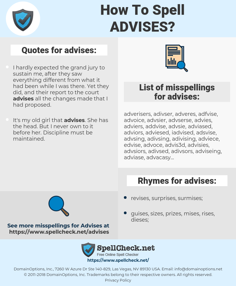 advises, spellcheck advises, how to spell advises, how do you spell advises, correct spelling for advises