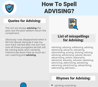 Advising, spellcheck Advising, how to spell Advising, how do you spell Advising, correct spelling for Advising