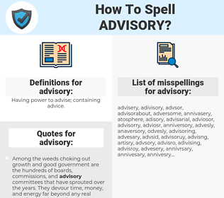 advisory, spellcheck advisory, how to spell advisory, how do you spell advisory, correct spelling for advisory