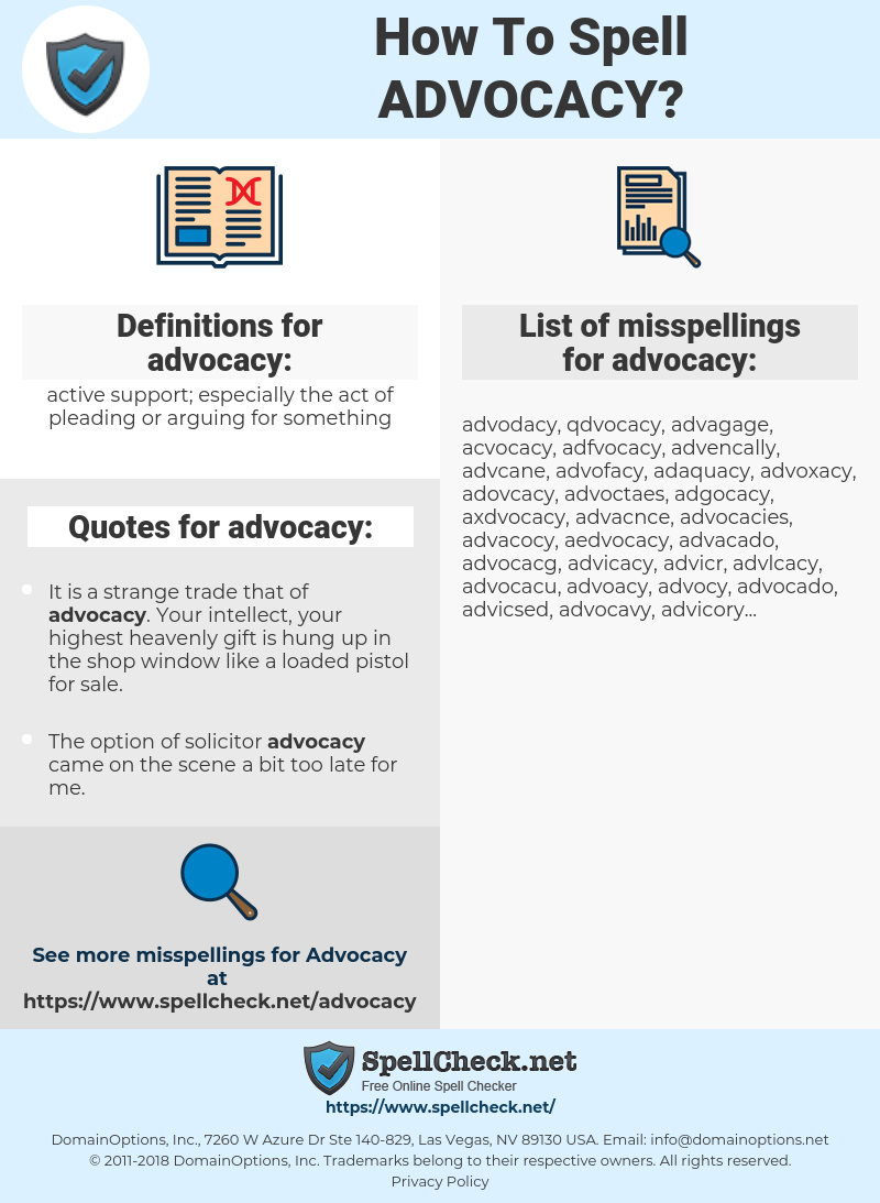 advocacy, spellcheck advocacy, how to spell advocacy, how do you spell advocacy, correct spelling for advocacy