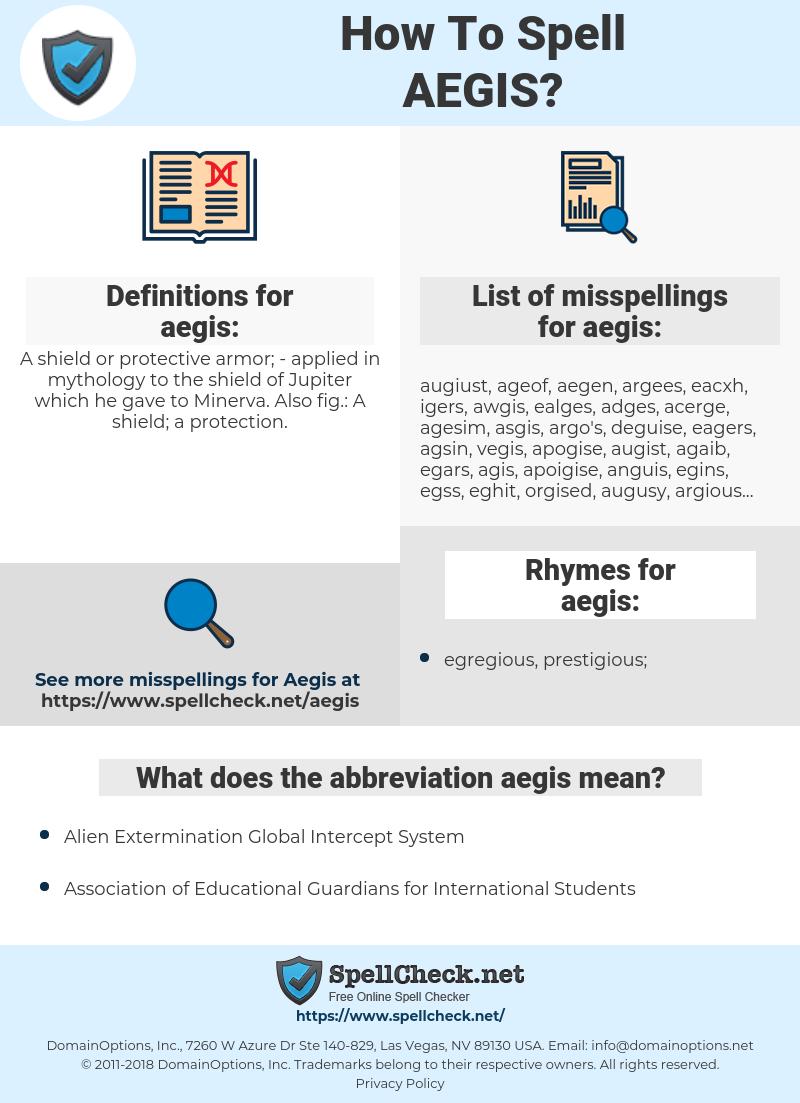 aegis, spellcheck aegis, how to spell aegis, how do you spell aegis, correct spelling for aegis