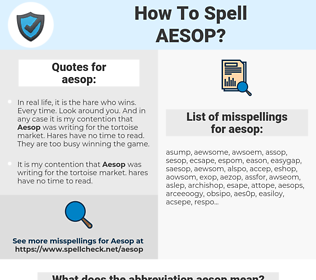 aesop, spellcheck aesop, how to spell aesop, how do you spell aesop, correct spelling for aesop