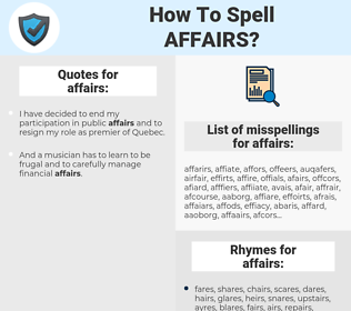 affairs, spellcheck affairs, how to spell affairs, how do you spell affairs, correct spelling for affairs