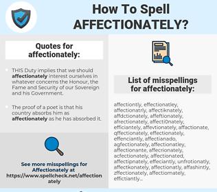 affectionately, spellcheck affectionately, how to spell affectionately, how do you spell affectionately, correct spelling for affectionately