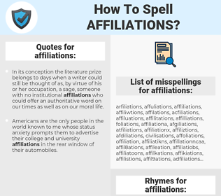 affiliations, spellcheck affiliations, how to spell affiliations, how do you spell affiliations, correct spelling for affiliations
