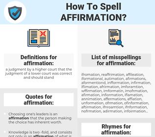 affirmation, spellcheck affirmation, how to spell affirmation, how do you spell affirmation, correct spelling for affirmation
