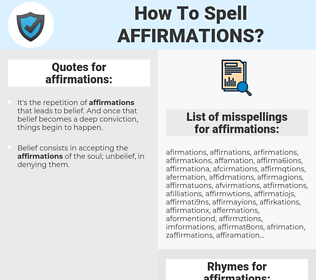 affirmations, spellcheck affirmations, how to spell affirmations, how do you spell affirmations, correct spelling for affirmations