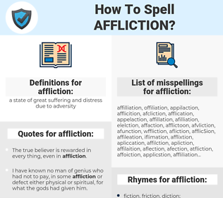 affliction, spellcheck affliction, how to spell affliction, how do you spell affliction, correct spelling for affliction