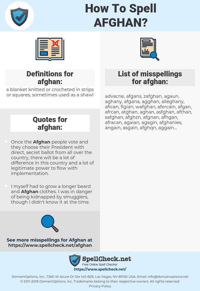afghan, spellcheck afghan, how to spell afghan, how do you spell afghan, correct spelling for afghan