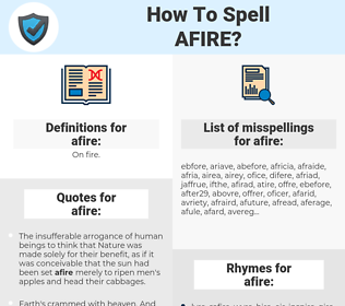 afire, spellcheck afire, how to spell afire, how do you spell afire, correct spelling for afire