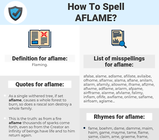aflame, spellcheck aflame, how to spell aflame, how do you spell aflame, correct spelling for aflame