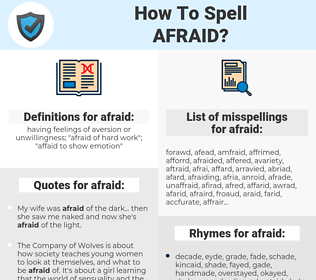 afraid, spellcheck afraid, how to spell afraid, how do you spell afraid, correct spelling for afraid