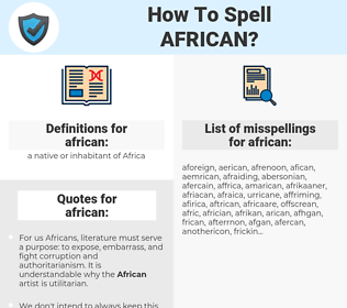african, spellcheck african, how to spell african, how do you spell african, correct spelling for african