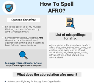 afro, spellcheck afro, how to spell afro, how do you spell afro, correct spelling for afro