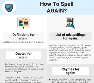 again, spellcheck again, how to spell again, how do you spell again, correct spelling for again
