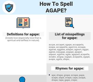agape, spellcheck agape, how to spell agape, how do you spell agape, correct spelling for agape