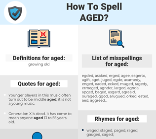aged, spellcheck aged, how to spell aged, how do you spell aged, correct spelling for aged